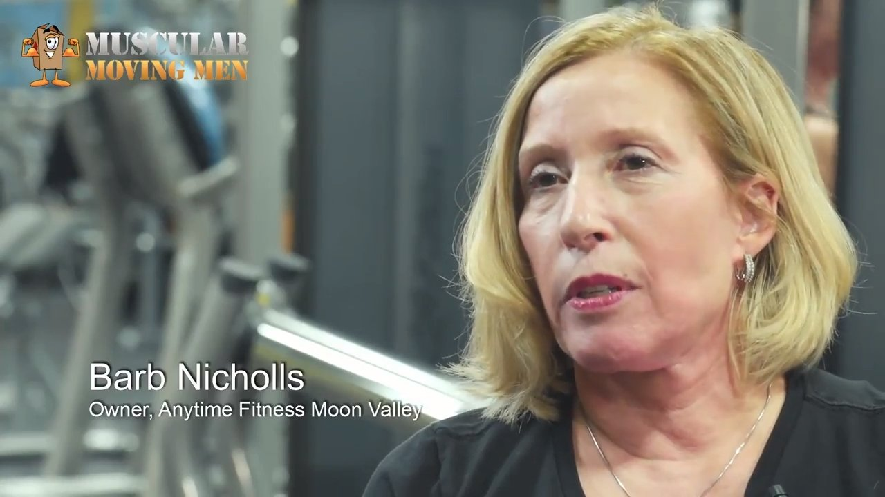 Barb Nicholls Anytime Fitness Moon Valley Owner - Muscular Moving Men